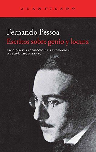 Escritos sobre genio y locura (8415689608) by Fernando Pessoa