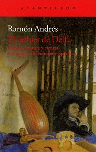 9788415689799: El luthier de Delft (Acantilado)