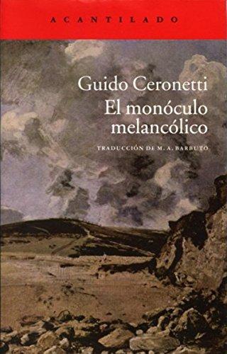 9788415689850: El monóculo melancólico