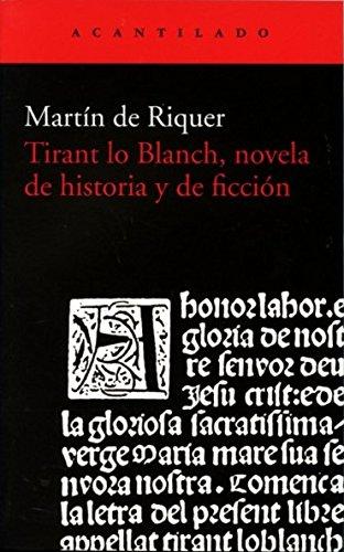 9788415689867: Tirant Lo Blach, Novela De Historia Y De Ficción (Acantilado)