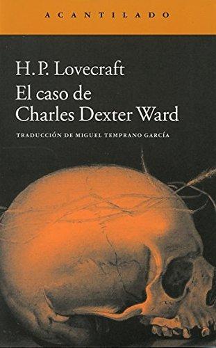 9788415689997: El caso de Charles Dexter Ward