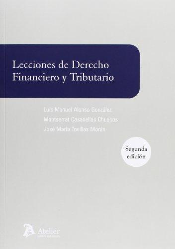 9788415690139: Lecciones de derecho financiero y tributario