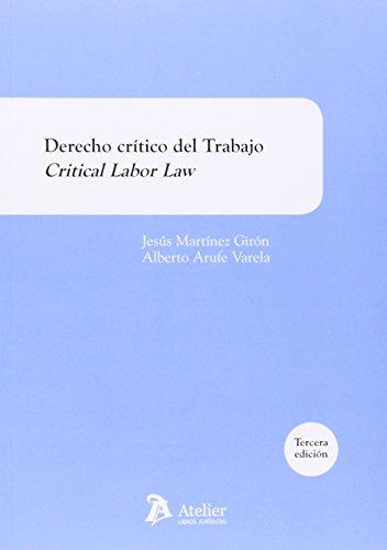 9788415690603: Derecho crítico del Trabajo. Critical Labor Law. (Manuales)