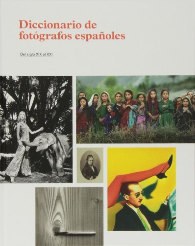 9788415691099: Diccionario de fotógrafos españoles (Libros de Autor)