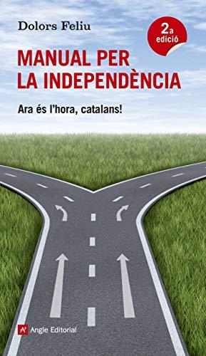 9788415695189: Manual Per A La Independencia. Si Volem, Podem (El fil d'Ariadna)