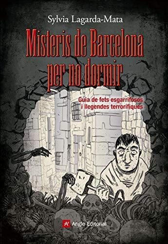9788415695462: Misteris de Barcelona per no dormir: Guia de fets esgarrifosos i llegendes terrorífiques