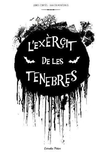 L'exèrcit de les tenebres - Montoriol, Xavier, Cortés, Jordi