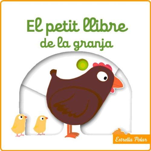 9788415697916: El Petit Llibre De La Granja