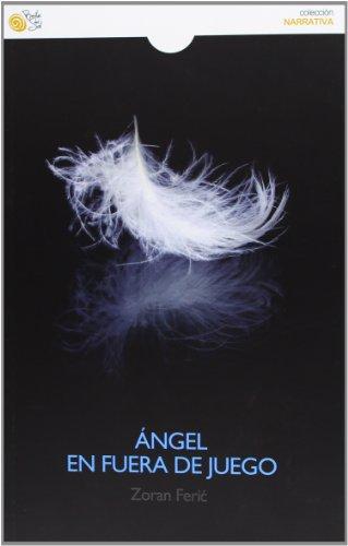 9788415700555: ANGEL EN FUERA DE JUEGO