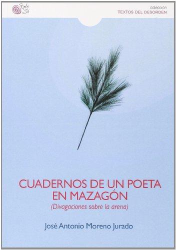 9788415700678: Cuadernos De Un Poeta En Mazagón (Humanidades)