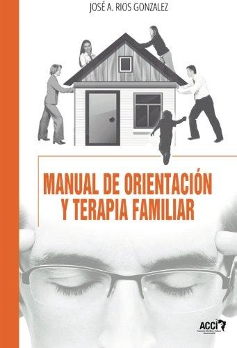 9788415705000: Manual de orientación y terapia familiar