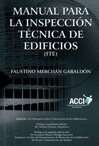 Manual para inspecciones Técnicas de edificios (I.T.E.): Merchán Gabaldón, Faustino