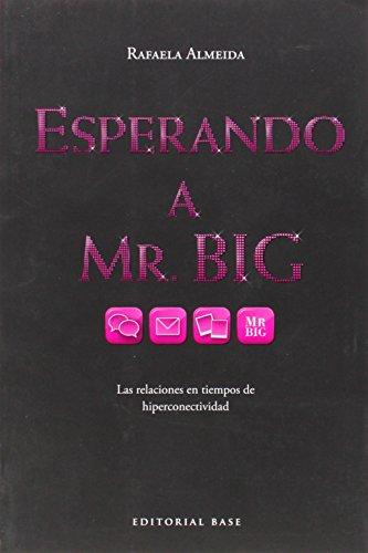 9788415706304: Esperando A Mr. Big (Fuera de colección)