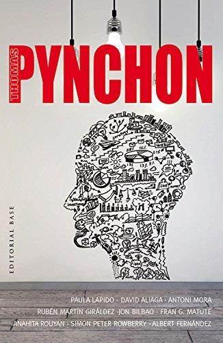 9788415706670: Thomas Pynchon: 45 (Base Hispánica)