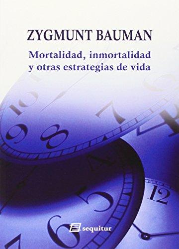 9788415707110: Mortalidad, inmortalidad y otras estrategias de vida