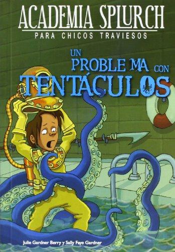 9788415709206: Un problema con tentáculos