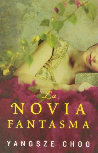 9788415709510: La Novia Fantasma (Ficción)