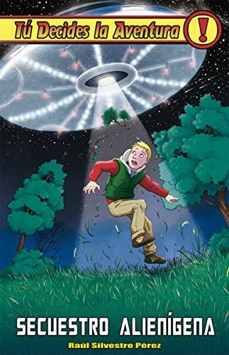 9788415709619: Secuestro alienígena (Tú decides la aventura)