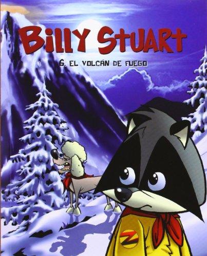 9788415709640: Billy Stuart 6. El Volcán De Fuego