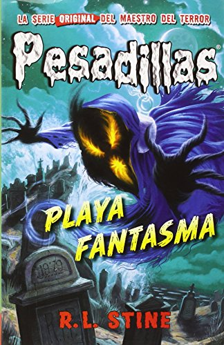 PESADILLAS 8: PLAYA FANTASMA: R.L. Stine