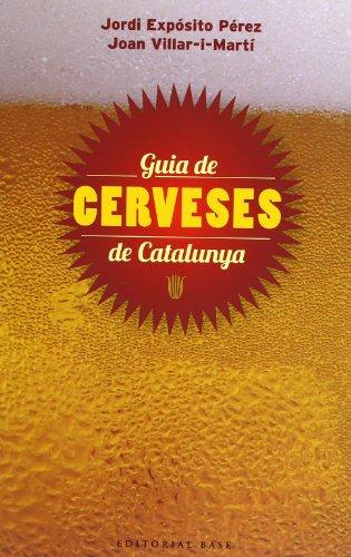 9788415711148: Guia De Cerveses De Catalunya (Base Històrica)