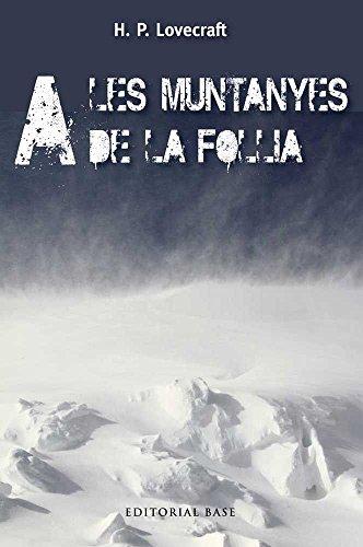 9788415711483: A Les Muntanyes De La Follia (Clàssics Juvenils)