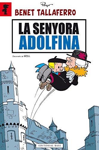 9788415711605: La senyora Adolfina