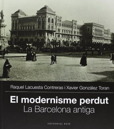 9788415711704: El modernisme perdut