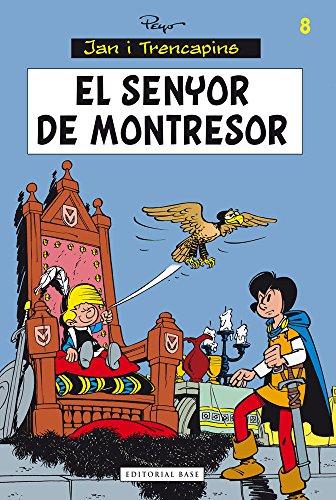 9788415711834: El Senyor De Montresor (Jan i Trencapins)