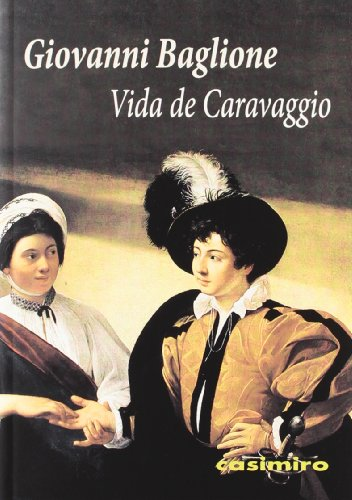 9788415715016: Vida de Caravaggio
