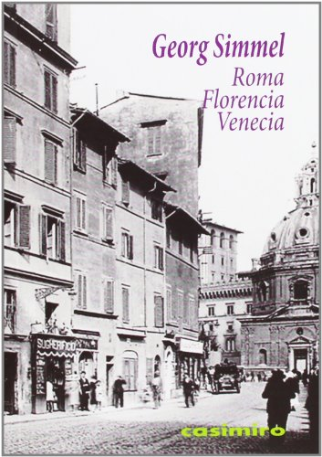 9788415715177: Roma, Florencia, Venecia