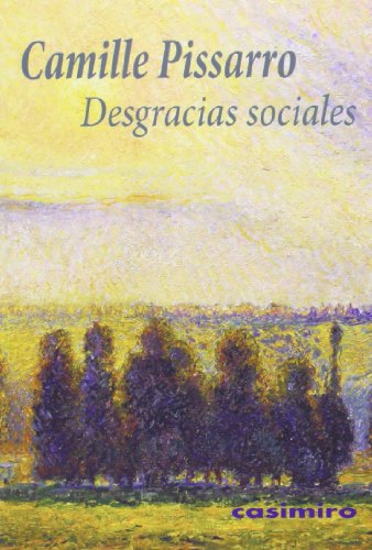 9788415715221: Desgracias Sociales (Historia (casimiro))