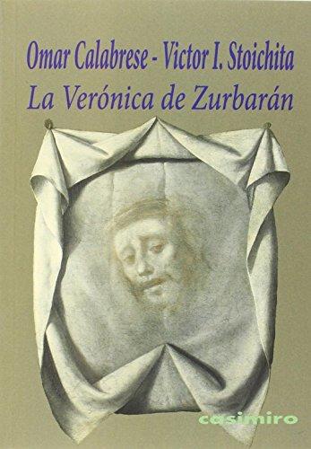 9788415715627: La Verónica de Zurbarán