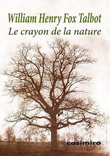 9788415715863: Le crayon de la nature