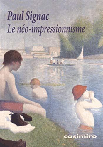 NEO IMPRESSIONNISME -LE-: SIGNAC PAUL