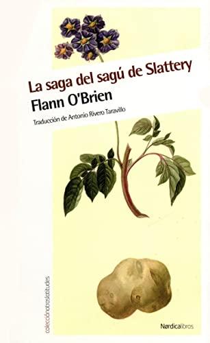 9788415717218: La saga del sagú de Slattery: 36 (Otras Latitudes)