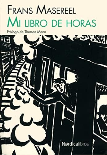 9788415717256: Mi Libro De Horas (Ilustrados)