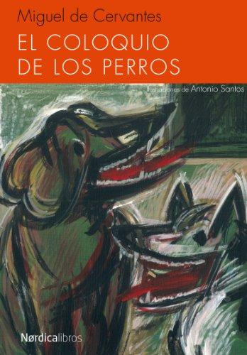 9788415717843: El coloquio de los perros (Ilustrados) (Spanish Edition)
