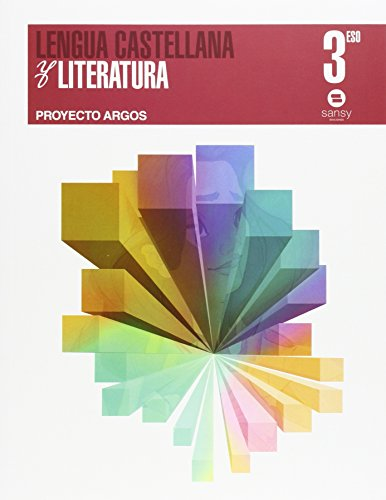 9788415721222: (15).LENGUA CASTELLANA 3ºESO.(PROYECTO ARGOS)