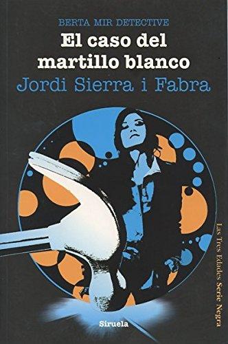 9788415723028: El Caso Del Martillo Blanco (Las Tres Edades/Serie Negra)