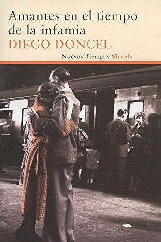 9788415723882: Amantes en el tiempo de la infamia / Lovers in a time of infamy (Spanish Edition)