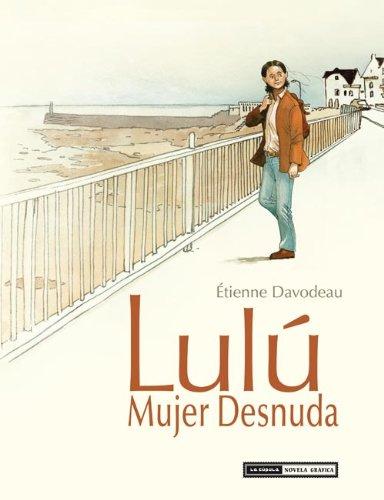 9788415724599: Lulú : mujer desnuda