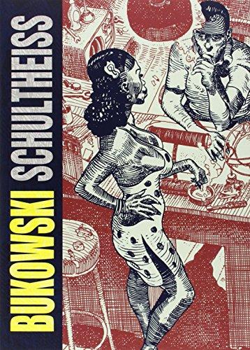 9788415724797: Bukowski-Schultheiss (Novela gráfica)