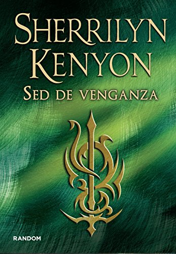 Sed de venganza: Sherrilyn Kenyon