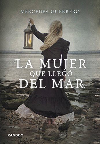 9788415725213: La mujer que llegó del mar / The Woman Who Came from the Sea (Spanish Edition)
