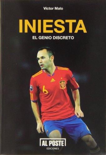 9788415726166: Iniesta: El genio discreto (Deportes - Futbol)