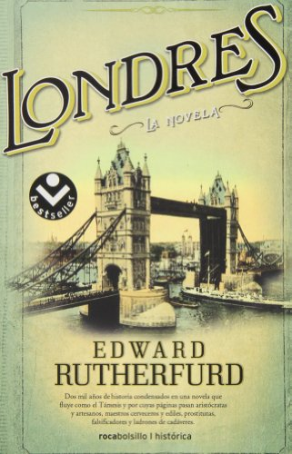 Londres (Roca Editorial Historica) (Spanish Edition): Edward Rutherfurd