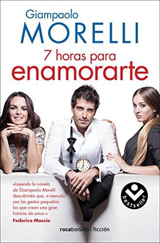 9788415729280: Siete horas para enamorarte (Rocabolsillo Bestseller)