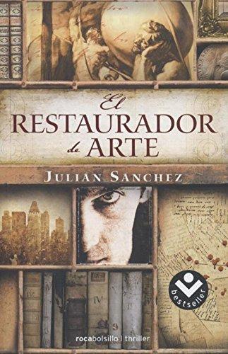 9788415729372: El restaurador de arte (Rocabolsillo Bestseller)