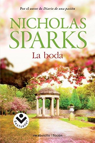La boda (Spanish Edition): Nicholas Sparks